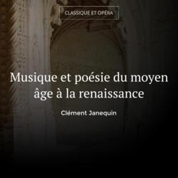 Musique et poésie du moyen âge à la renaissance