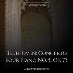 Beethoven: Concerto pour piano No. 5, Op. 73
