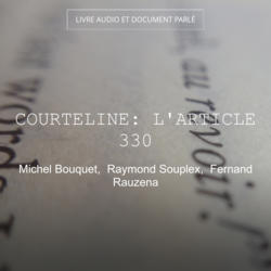 Courteline: L'article 330