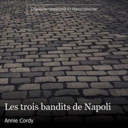 Les trois bandits de Napoli