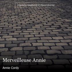 Merveilleuse Annie