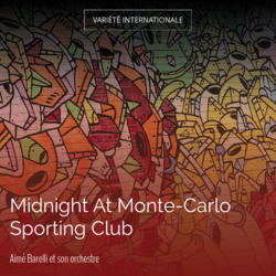 Midnight At Monte-Carlo Sporting Club