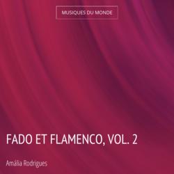 Fado et flamenco, vol. 2