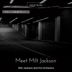 Meet Milt Jackson