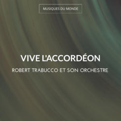 Vive l'accordéon