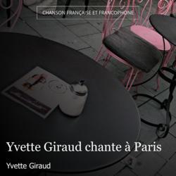 Yvette Giraud chante à Paris
