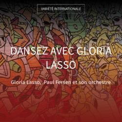 Dansez avec Gloria Lasso