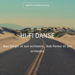 Hi-Fi danse