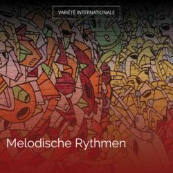 Melodische Rythmen