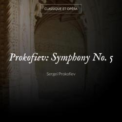 Prokofiev: Symphony No. 5