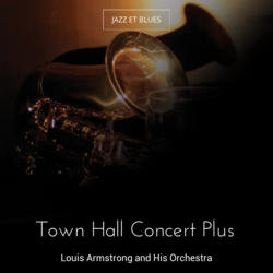 Town Hall Concert Plus