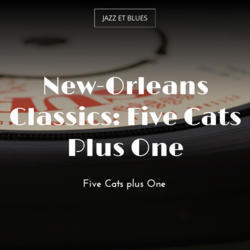 New-Orleans Classics: Five Cats Plus One
