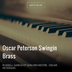 Oscar Peterson Swingin Brass