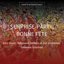 Surprise-party: Bonne fête