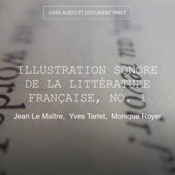 Illustration sonore de la littérature française, No. 1