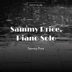 Sammy Price, Piano Solo