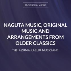 Naguta Music, Original Music and Arrangements from Older Classics