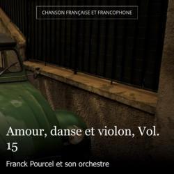Amour, danse et violon, Vol. 15