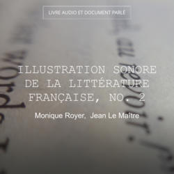 Illustration sonore de la littérature française, No. 2