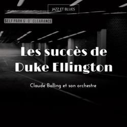 Les succès de Duke Ellington