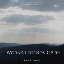 Dvořák: Legends, Op. 59