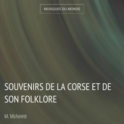 Souvenirs de la Corse et de son folklore