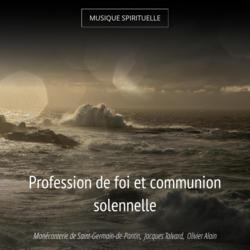 Profession de foi et communion solennelle