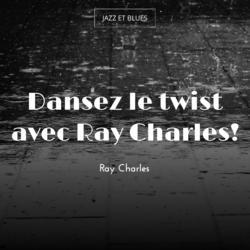 Dansez le twist avec Ray Charles!