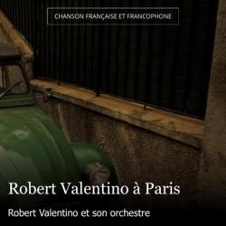 Robert Valentino à Paris