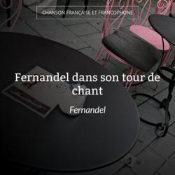 Fernandel dans son tour de chant