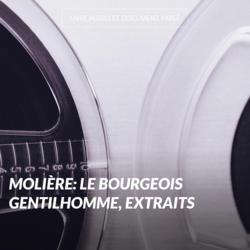 Molière: Le bourgeois gentilhomme, extraits
