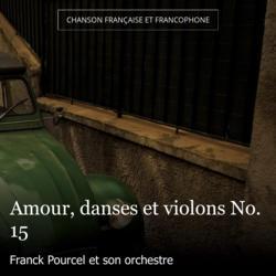 Amour, danses et violons No. 15
