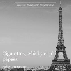 Cigarettes, whisky et p'tites pépées