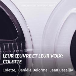 Leur œuvre et leur voix: Colette