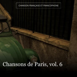 Chansons de Paris, vol. 6
