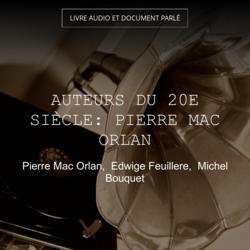 Auteurs du 20e siècle: Pierre Mac Orlan