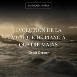 Évolution de la musique de piano à quatre mains