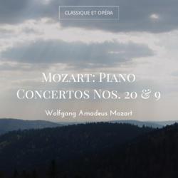 Mozart: Piano Concertos Nos. 20 & 9