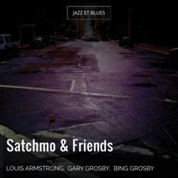 Satchmo & Friends