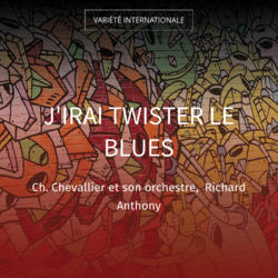 J'irai twister le blues