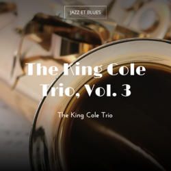 The King Cole Trio, Vol. 3