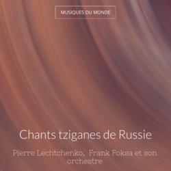 Chants tziganes de Russie