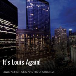 It's Louis Again!