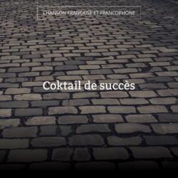 Coktail de succès