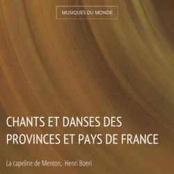 Chants et danses des provinces et pays de France