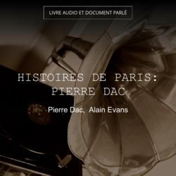 Histoires de Paris: Pierre Dac