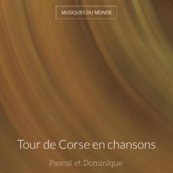 Tour de Corse en chansons