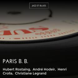 Paris B. B.