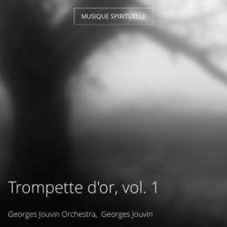 Trompette d'or, vol. 1