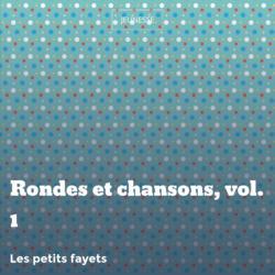 Rondes et chansons, vol. 1